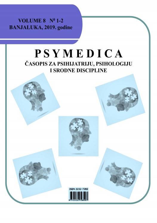View Vol. 10 No. 1-2 (2019): PSYMEDICA - ČASOPIS ZA PSIHIJATRIJU, PSIHOLOGIJU I SRODNE DISCIPLINE 2019