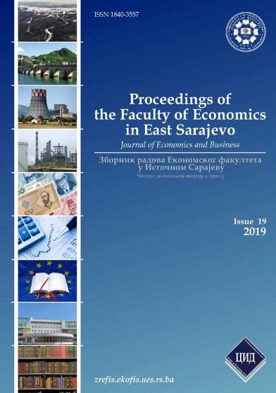 View Vol. 8 No. 19 (2019): Зборник радова Економског факултета У Источном Сарајеву