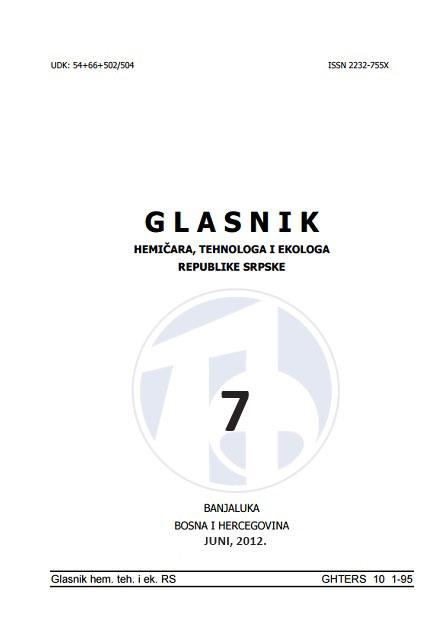 View Vol. 4 No. 7 (2012): Glasnik hemičara, tehnologa i ekologa Republike Srpske