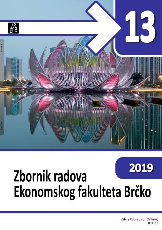 View No. 13 (2019): ZBORNIK RADOVA EKONOMSKOG FAKULTETA BRČKO